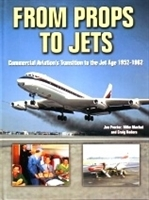"Imagen de From props to jets ""Commercial Aviation s Transition to the Jet Age 1952-1962"""