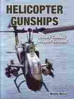 Imagen de Helicopter gunships. Deadly combat, weapon systems