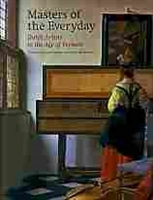 Imagen de Masters of the everyday. Dutch artists in the age of Vermeer