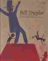 Imagen de Bill Traylor. Drawings from the Collections of the High Museum of Art and the Montgomery Musuem of Fine Arts