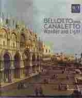 Imagen de Bellotto and Canaletto. Wonder and light