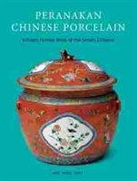 "Imagen de Peranakan Chinese Porcelain ""Vibrant festive ware of the Straits Chinese"""