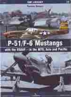 Imagen de P-51/F-6 Mustangs with USAAF - in the MTO ,Asia and Pacific (SMI Library)