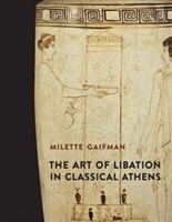 Imagen de The Art of Libation in Classical Athens