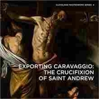 Imagen de Exporting Caravaggio: The Crucifixion of Saint Andrew