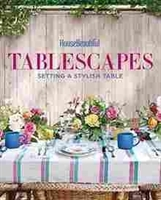 Imagen de House Beautiful Tablescapes: Setting a Stylish Table