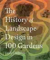 Imagen de The History of Landscape Design in 100 Gardens