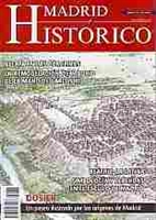 Imagen de Madrid Histórico Nº076. Alerta en Las Carolinas. La remodelación de Madrid de la mano de Carlos III