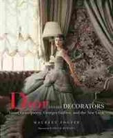 Imagen de Dior and his decorations. Victor Grandpierre, Georges Geffroy, and the New Look