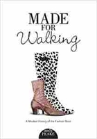 Imagen de Made for walking. A Modest History of the Fashion Boot