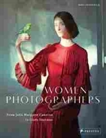 Imagen de Women Photographers. From Julia Margaret Cameron to Cindy Sherman