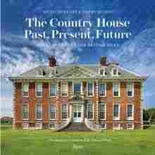 Imagen de The Country House: Past, Present, Future. Great houses of the British Isles