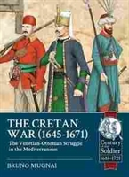 Imagen de The Cretan War, 1645-1671. The Venetian-Ottoman Struggle in the Mediterranean
