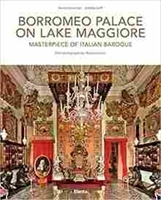 Imagen de Borromeo Palace on Lake Maggiore: Masterpiece of Italian Baroque
