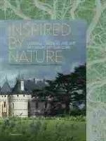Imagen de Inspired by Nature: Chateau, Gardens, and Art of Chaumont-sur-Loire
