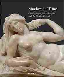 Imagen de Shadows of Time: Giambologna, Michelangelo and the Medici Chapel