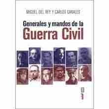 Imagen de Generales y mandos de la Guerra Civil