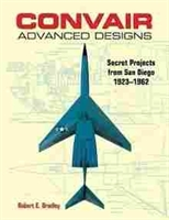Imagen de Convair Advanced Designs: Secret Projects from San Diego, 1923-1962