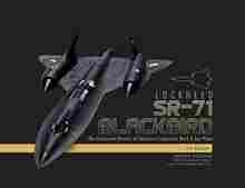 Imagen de Lockheed SR-71 Blackbird: The Illustrated History of America's Legendary Mach 3 Spy Plane