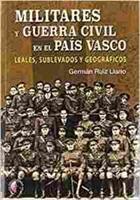"""Imagen de Militares y guerra civil en el País Vasco """"Leales, sublevados y geográficos"""""""