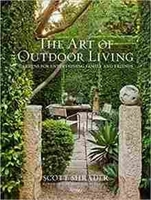 Imagen de The Art of Outdoor Living: Gardens for Entertaining Family and Friends