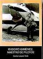 Imagen de Isidoro Giménez. Maestro de pilotos