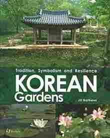 Imagen de Korean Gardens: Tradition, Symbolism and Resilience