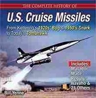 "Imagen de The complete history of: U.S. Cruise Missiles ""From Kettering's 1920s' Bug & 1950s' Snark to Today's Tomahawk"""