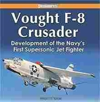 "Imagen de Vought F-8 Crusader ""Development of the Navy's first Supersonic Jet Fighter"""