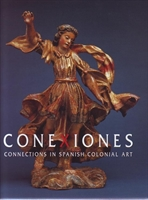 "Imagen de Conexiones ""Connections in Spanish Colonial Art"""