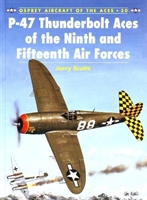 "Imagen de Aircraft of the Aces Nº030 ""P-47 Thunderbolt Aces of the Ninth and Fifteenth Air Forces."""