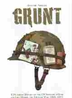 Imagen de Grunt. A pictorial report on the US Infantry's Gear and life during the Vietnam War