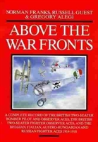 "Imagen de Above the war fronts "". Record of the British two-seater bomber pilot and observer aces"""