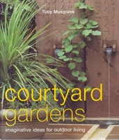 "Imagen de Courtyard gardens ""Imaginative ideas for outdoor living"""