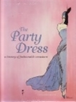 "Imagen de The party dress ""A history of fashionable occasions"""