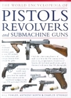 Imagen de The world encyclopedia of pistols, revolvers and submachine guns