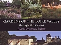 Imagen de Gardens of the Loire Valley. Through the season
