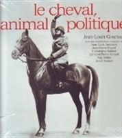 Imagen de Le cheval, animal politique