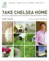 Imagen de Take Chelsea home. Practical inspiration from the RHS Chelsea Flower Show
