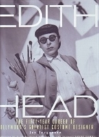 Imagen de Edith Head. The fifty year career of Hollywood's greatest costume designer