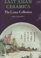 Imagen de East Asian Ceramics. The Laura Collection