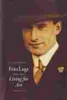 Imagen de Frits Lugt 1884-1970. Living for art. A biography