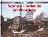 Imagen de Steam Trails. Scottish Lowlands and Borders