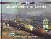 Imagen de Steam trails. Manchester to Leeds