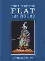 Imagen de The Art of the Flat Tin Figure