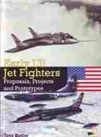 Imagen de Early US jet fighters. Proposals, projects and prototypes