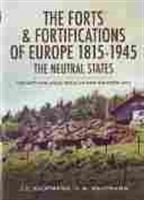 "Imagen de The forts & fortifications of Europe 1815-1945. The neutral states ""The Netherlands, Belgium and Switzerland"""