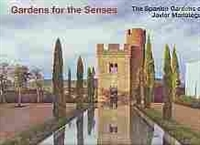 Imagen de Gardens for the senses. The Spanish gardens of Javier Mariátegui