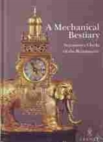 Imagen de A mechanical bestiary. Automaton clocks of the Renaissance