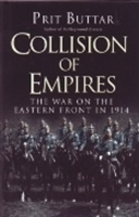 Imagen de Collision of Empires. The war on the Eastern Front in 1914